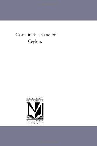 9781418193386: Caste, in the island of Ceylon.