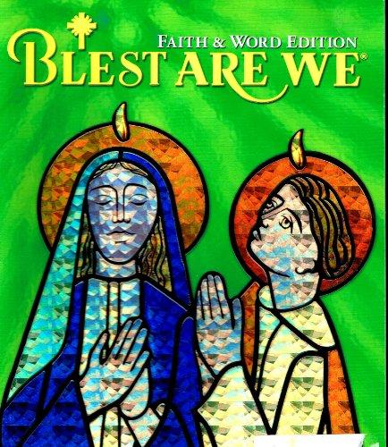 9781418252922: Blest Are We Level 3 (Faith & Word Edition, volume 3)