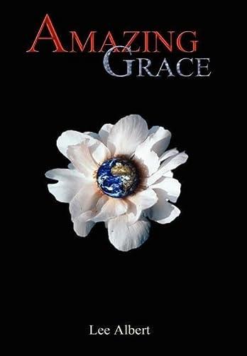 Amazing Grace: Lee Albert