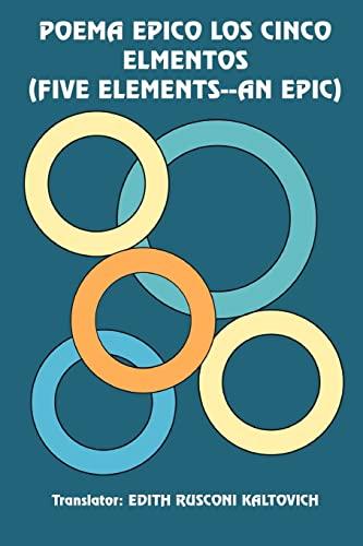 Poema Epico los Cinco Elmentos (Five Elements--An: Krishna Srinivas; Translator-Edith