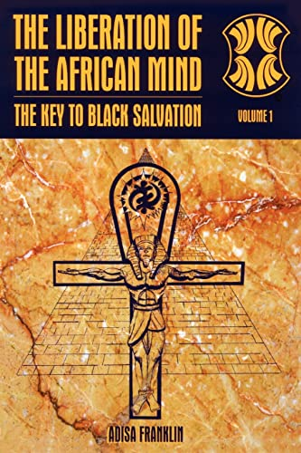 9781418404659: The Liberation of the African Mind: The Key to Black Salvation