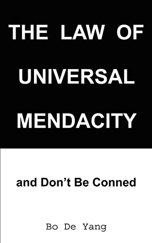 The Law of Universal Mendacity: and Don't: Bo de Yang