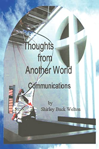 9781418406165: Thoughts From Another World: Communications