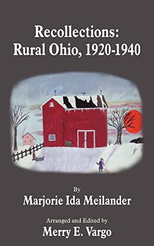 9781418406387: Recollections: Rural Ohio, 1920 - 1940