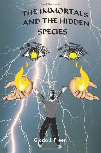 9781418407735: The Immortals: And the Hidden Species