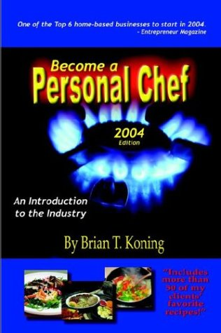 9781418408954: Become A Personal Chef 2004: An Introduction To The Industry