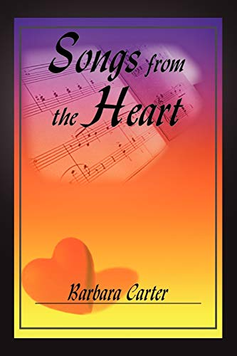 Songs from the Heart (1418409677) by Carter, Barbara