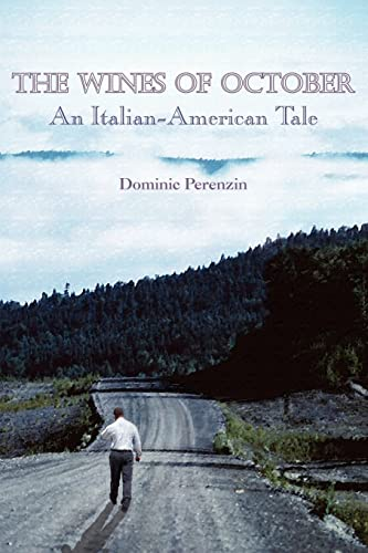 9781418410346: THE WINES OF OCTOBER: An Italian-American Tale