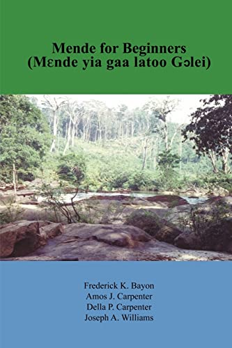 9781418410414: MENDE FOR BEGINNERS: MENDE YIA GAA LATOO GCLEI (Hausa Edition)
