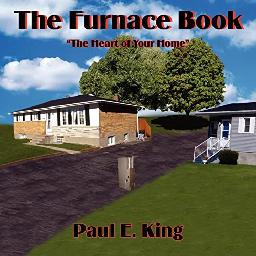 9781418410889: The Furnace Book: The Heart of Your Home