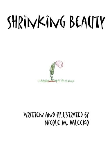 Shrinking Beauty: Nicole Valecko