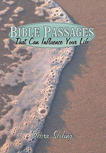 Bible Passages That Can Influence Your Life: Scott, Dorothy