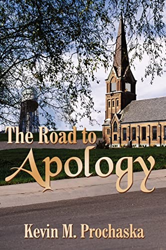 The Road to Apology: Prochaska, Kevin M.