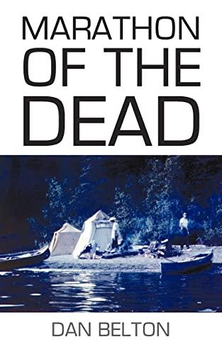 Marathon of the Dead: Belton, Dan