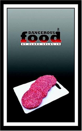 9781418414634: Dangerous Food