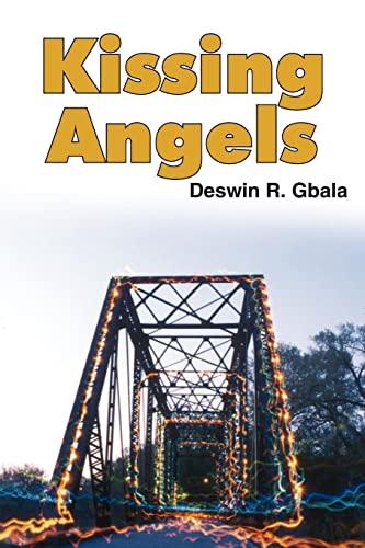 Kissing Angels: Gbala, Deswin