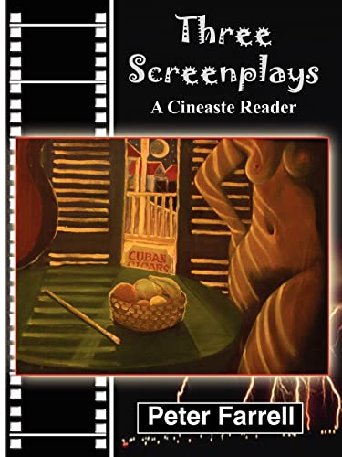 Three Screenplays: A Cineaste Reader (1418417440) by Peter Farrell