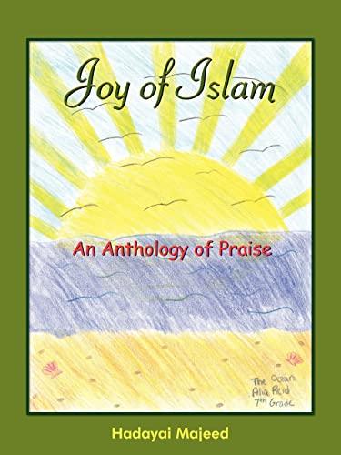 9781418420246: Joy of Islam: An Anthology of Praise