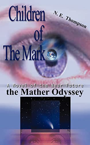 9781418420468: the Mather Odyssey: Children of the Mark trilogy