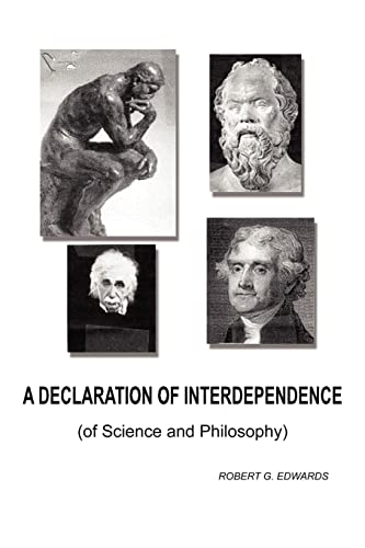 9781418420840: A Declaration of Interdependence: (of Science and Philosophy)