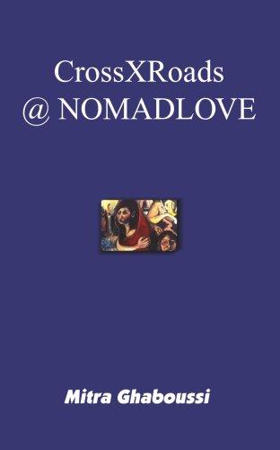 9781418420963: CrossXRoads @ NOMADLOVE