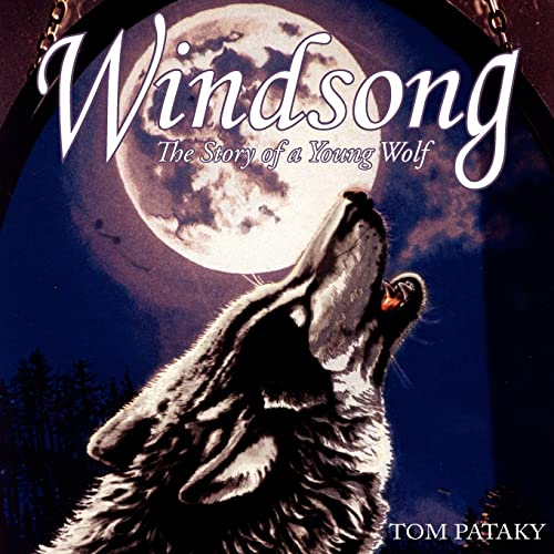 9781418423803: Windsong: The Story of a Young Wolf