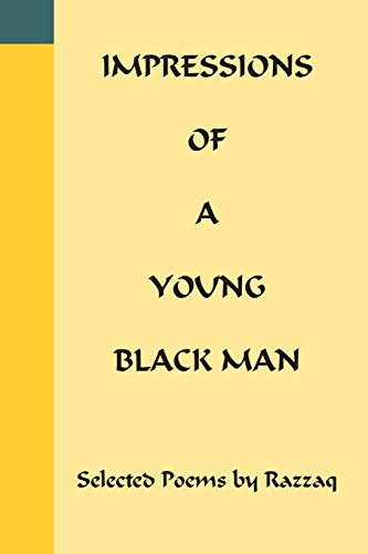 9781418424152: Impressions of a Young Black Man
