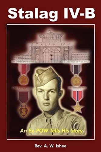 9781418426880: Stalag IV-B: An Ex-POW Tells His Story