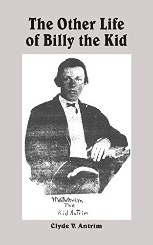 9781418427184: The Other Life of Billy the Kid