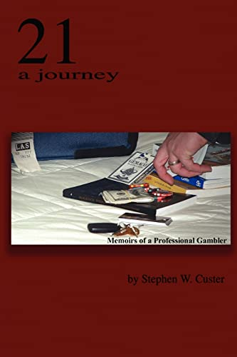 9781418429478: 21 A Journey: Memoirs of a Professional Gambler