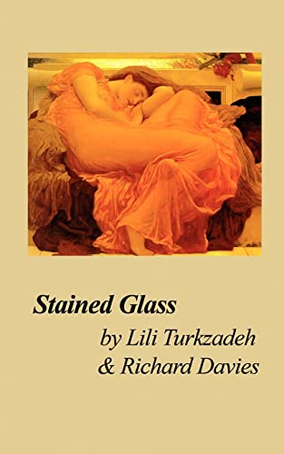 Stained Glass (Paperback): Richard Davies, TURKZADEH