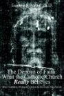 9781418429737: The Deposit of Faith: What the Catholic Church Really Believes: Jesus Teaching Divine Revelation in his Body, the Church