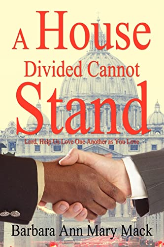 9781418430351: A House Divided Cannot Stand: Lord, Help Us Love One Another as You Love