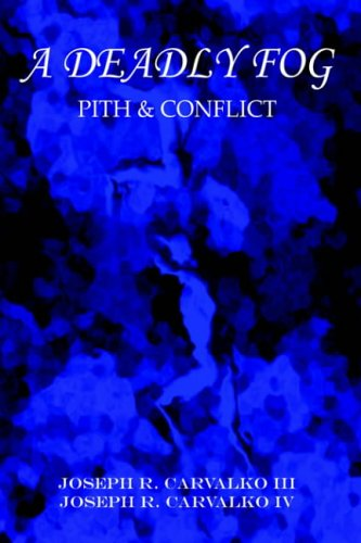 9781418430436: A Deadly Fog: Pith & Conflict