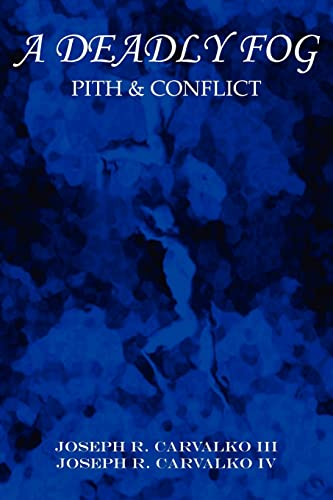 9781418430443: A Deadly Fog: Pith & Conflict