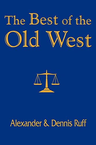9781418433222: The Best of the Old West