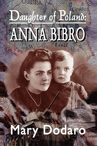 9781418433376: Daughter of Poland: Anna Bibro