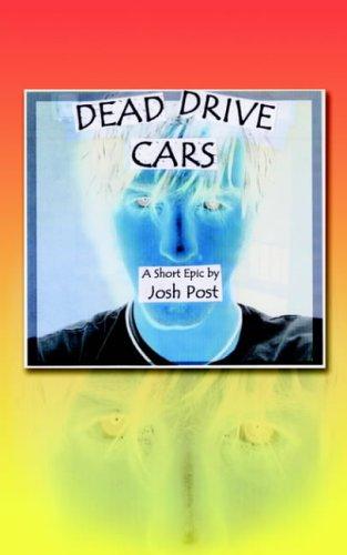 9781418434670: Dead Drive Cars: A Short Epic