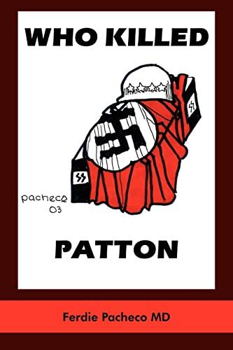 9781418435141: WHO KILLED PATTON