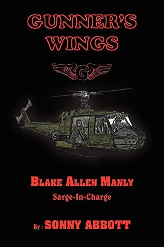 Gunner's Wings: Sarge-In-Charge: Abbott, Howard