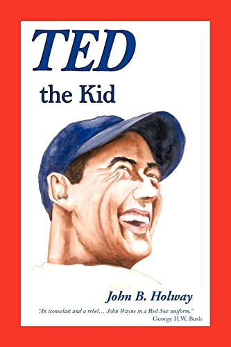 Ted the Kid: Holway, John B.