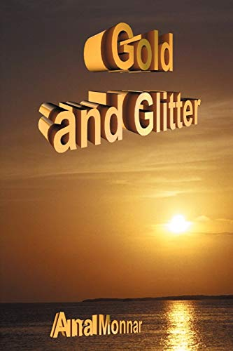 9781418436551: Gold and Glitter