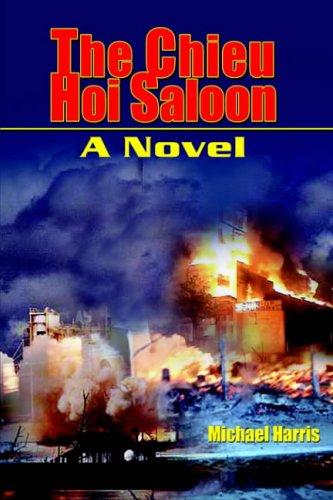 9781418437121: The Chieu Hoi Saloon: A Novel