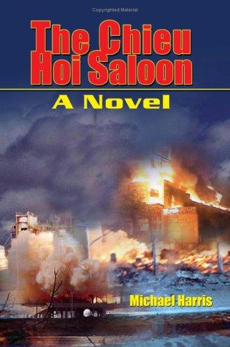 9781418437138: The Chieu Hoi Saloon: A Novel