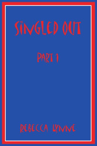 9781418439996: Singled Out: Part I