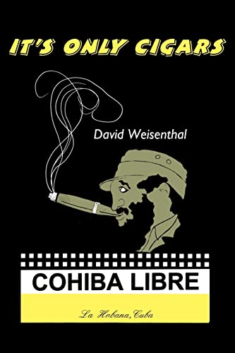 It's Only Cigars: David Weisenthal
