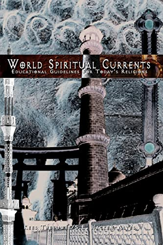 World Spiritual Currents Educational Guidelines For Todays Religions: Hacken Sophie
