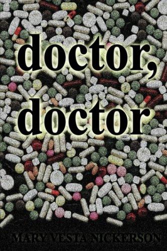 doctor, doctor: Mary Vesta Nickerson