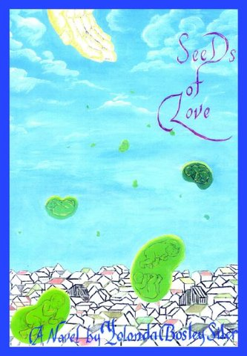 Seeds of Love: Yolonda Bosley Siler