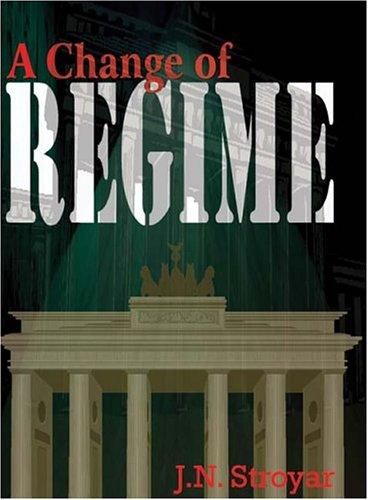A Change of Regime: J. N. Stroyar